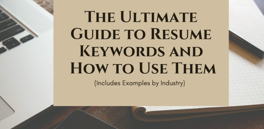 the ultimate guide to resume keywords and how to use them